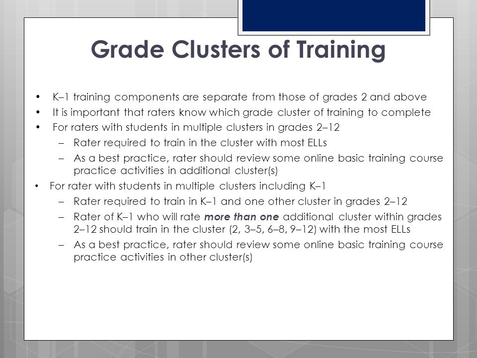 Grade Clusters of Training