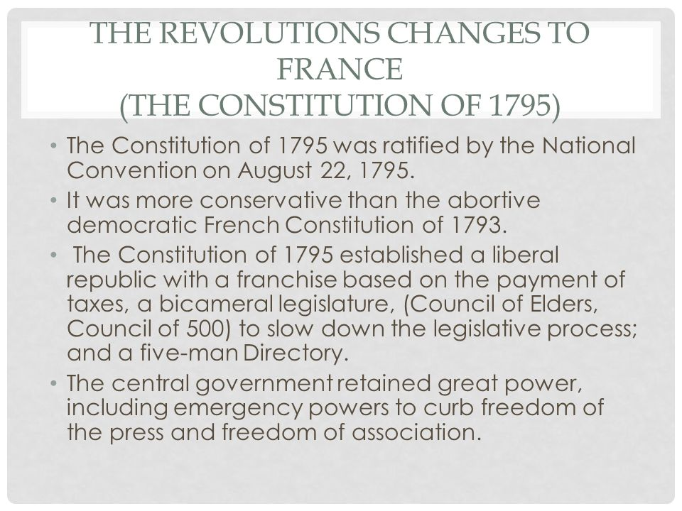 The Revolutions Changes to France (The Constitution of 1795)