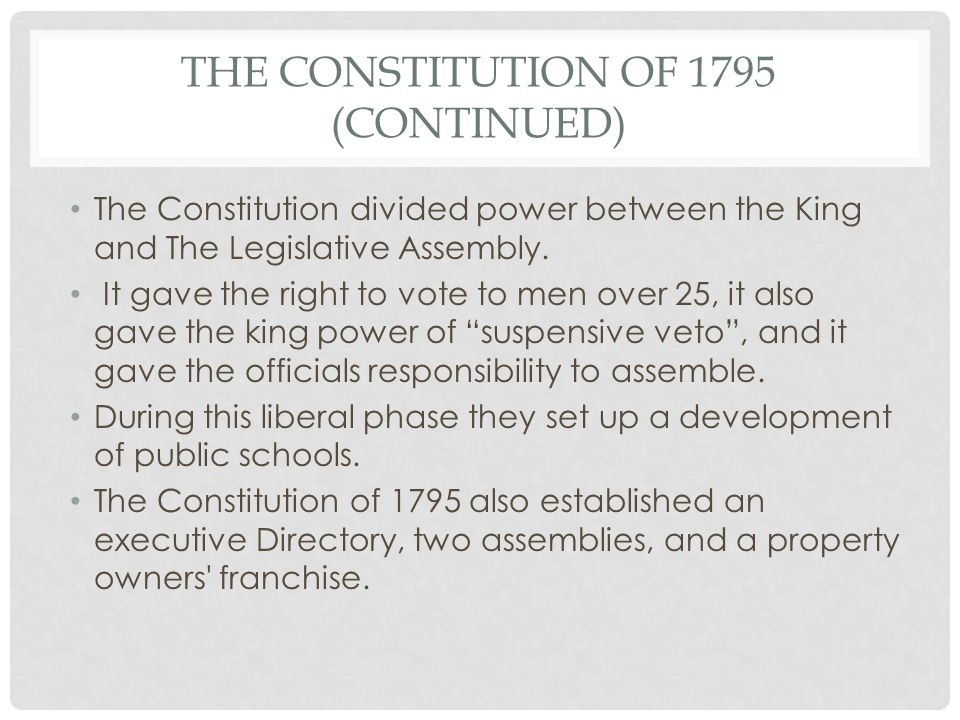 The Constitution of 1795 (Continued)