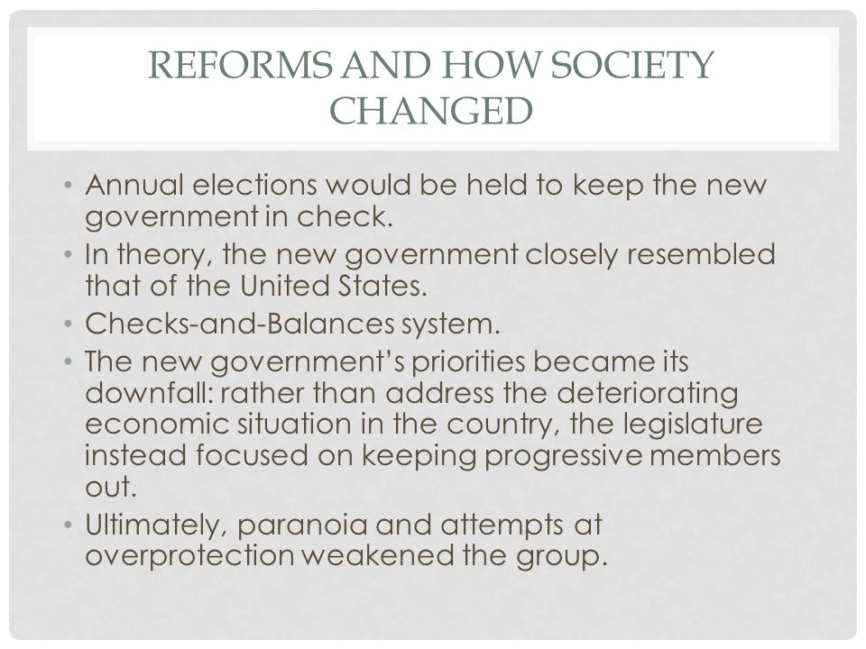 Reforms and How Society Changed