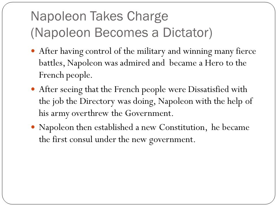 Napoleon Takes Charge (Napoleon Becomes a Dictator)