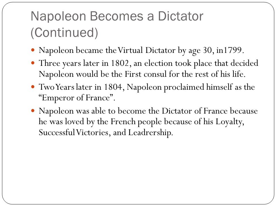 Napoleon Becomes a Dictator (Continued)