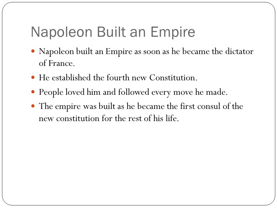 Napoleon Built an Empire