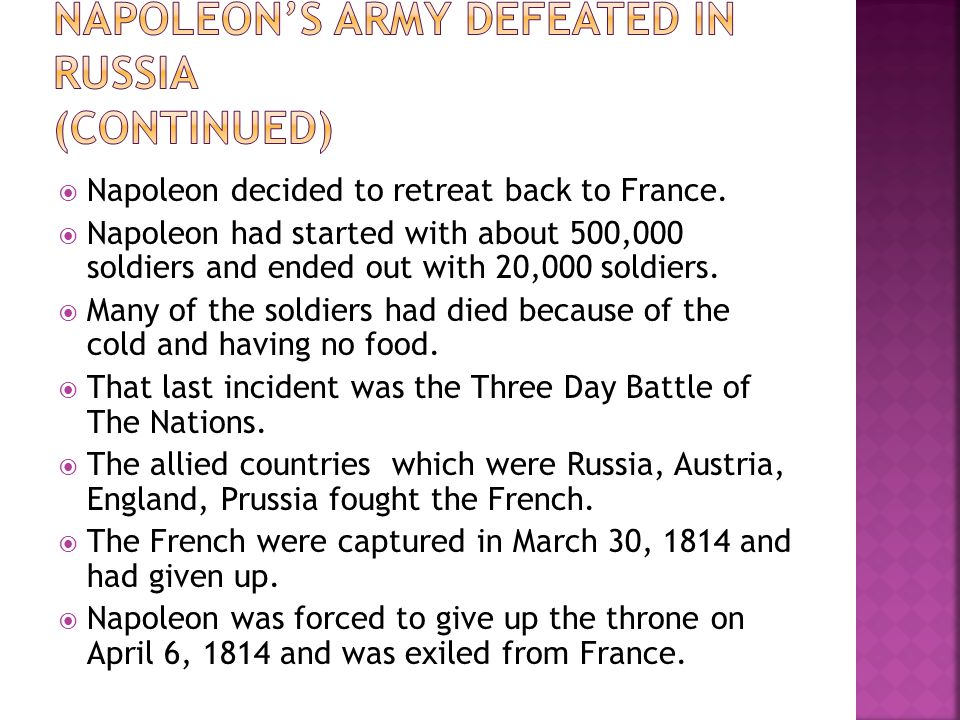 Napoleon's Army defeated in Russia (Continued)