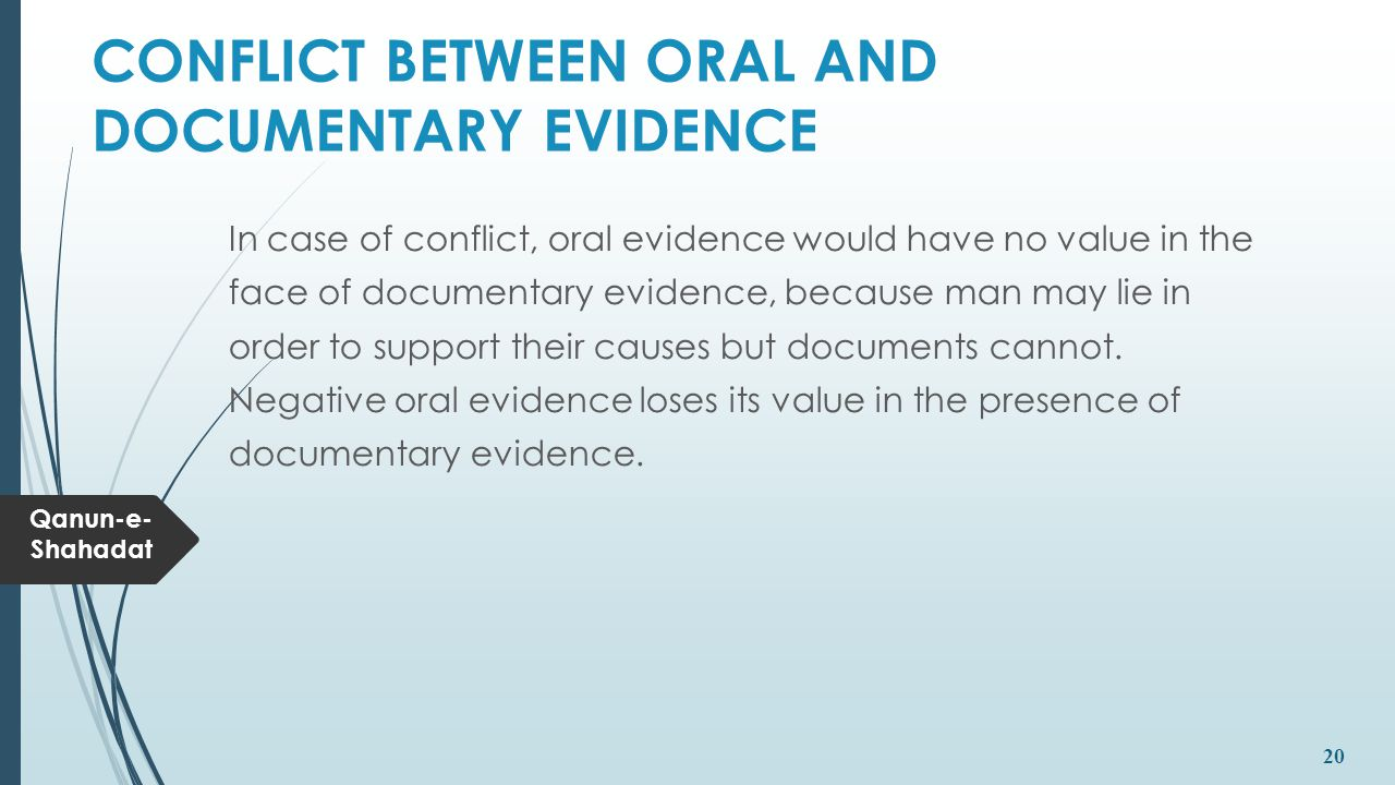 CONFLICT BETWEEN ORAL AND DOCUMENTARY EVIDENCE