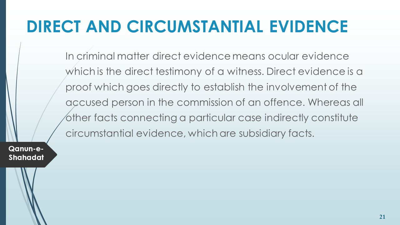 DIRECT AND CIRCUMSTANTIAL EVIDENCE