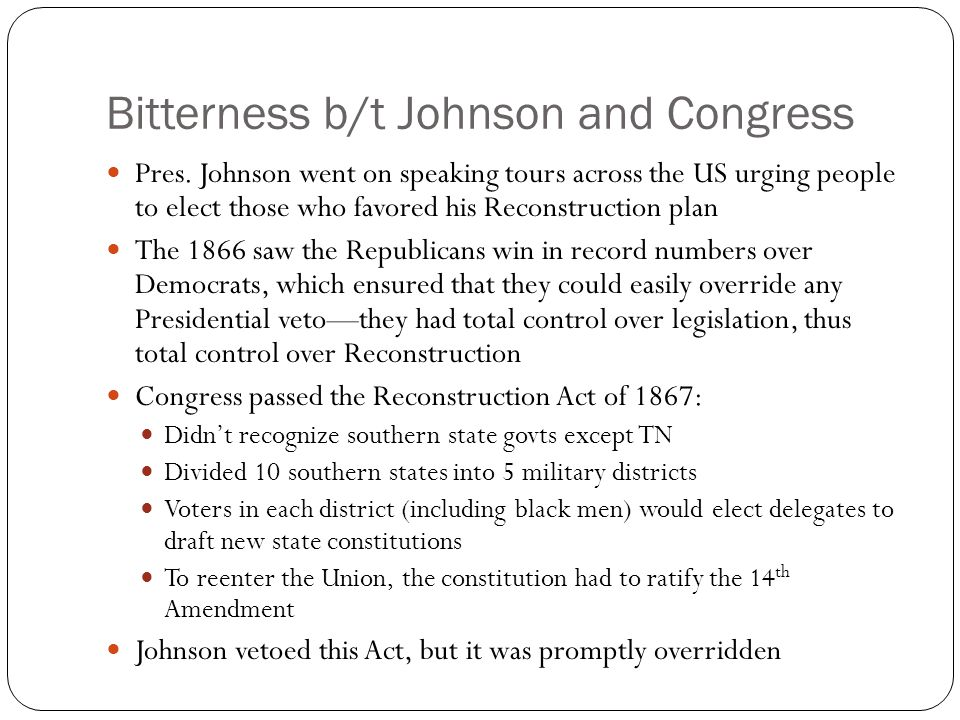 Bitterness b/t Johnson and Congress