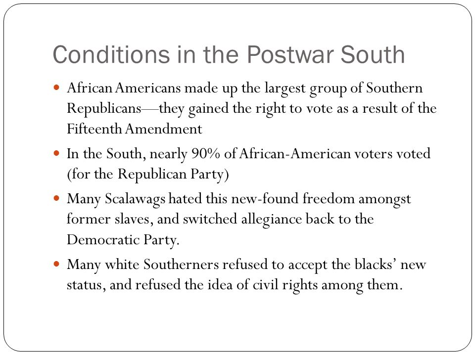 Conditions in the Postwar South