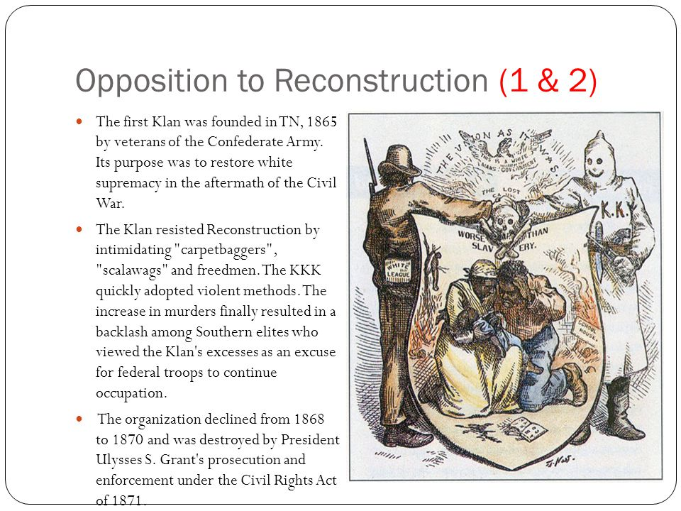 Opposition to Reconstruction (1 & 2)
