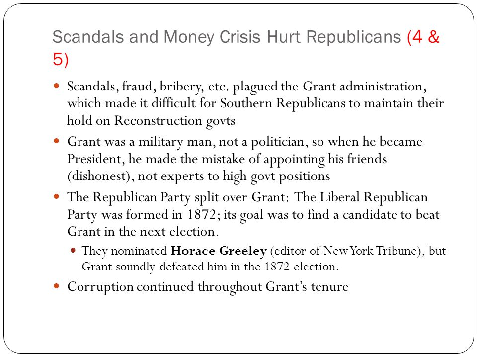Scandals and Money Crisis Hurt Republicans (4 & 5)