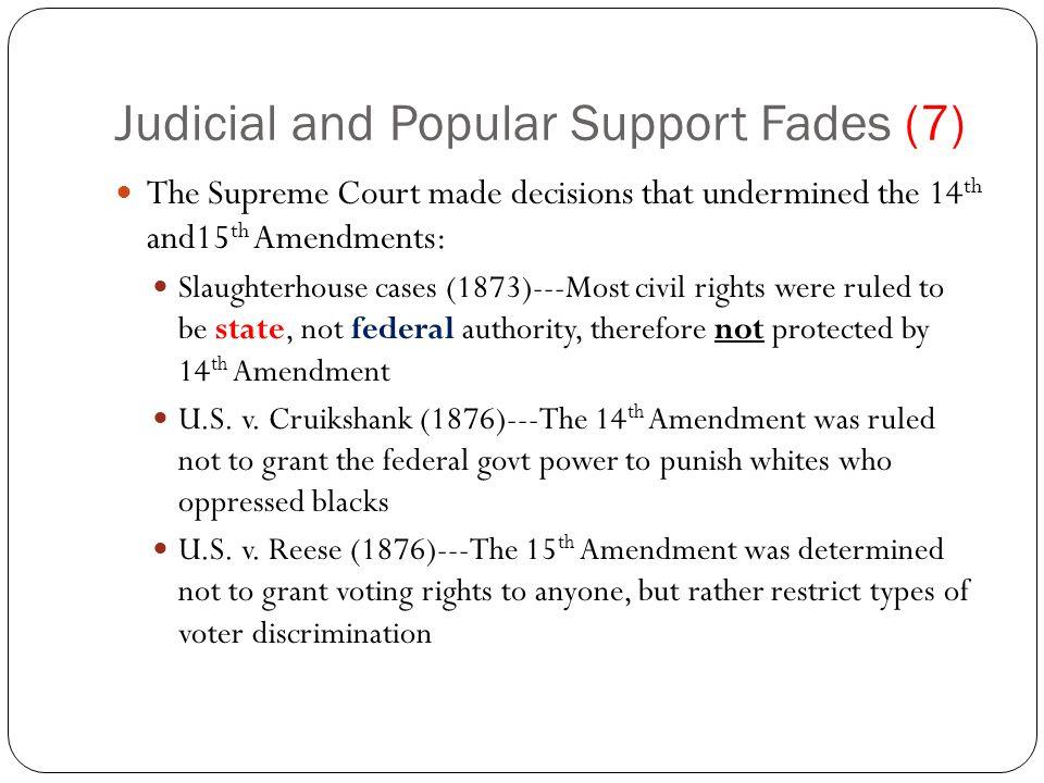 Judicial and Popular Support Fades (7)