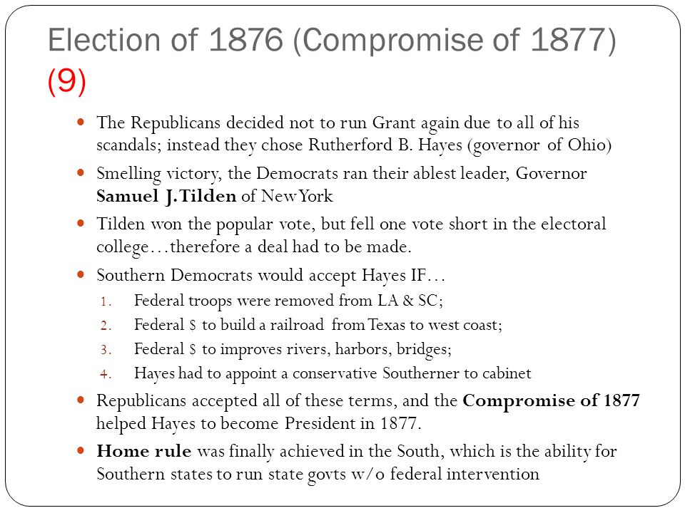 Election of 1876 (Compromise of 1877) (9)
