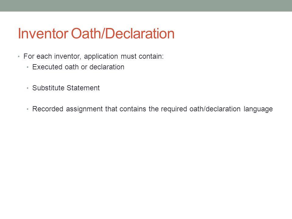 Inventor Oath/Declaration