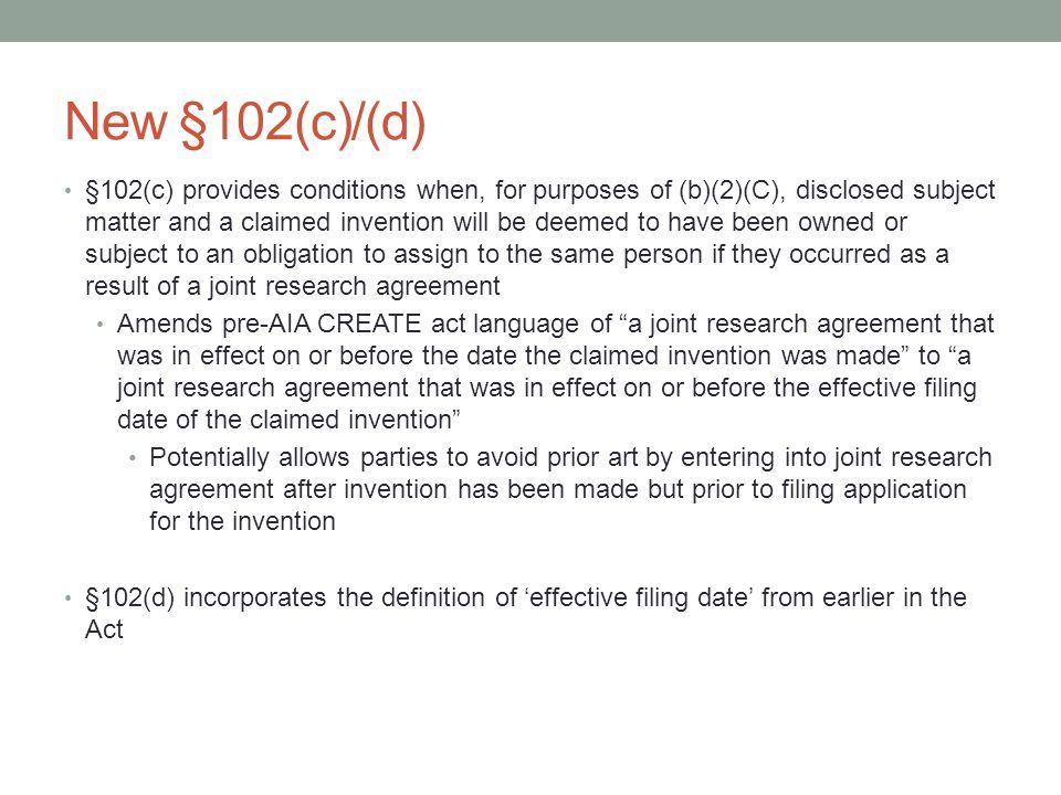New §102(c)/(d)