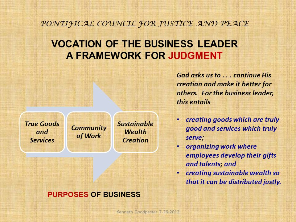 VOCATION OF THE BUSINESS LEADER A FRAMEWORK FOR JUDGMENT