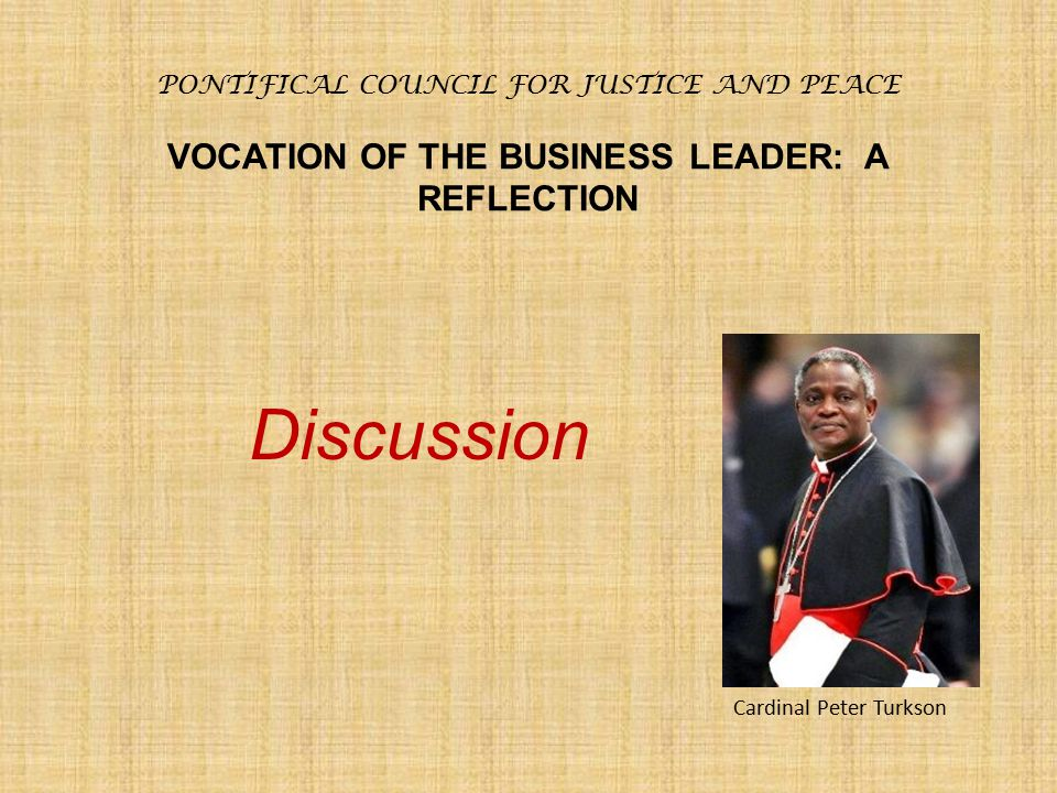 VOCATION OF THE BUSINESS LEADER: A REFLECTION