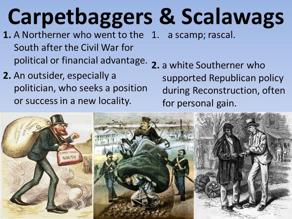 Carpetbaggers & Scalawags