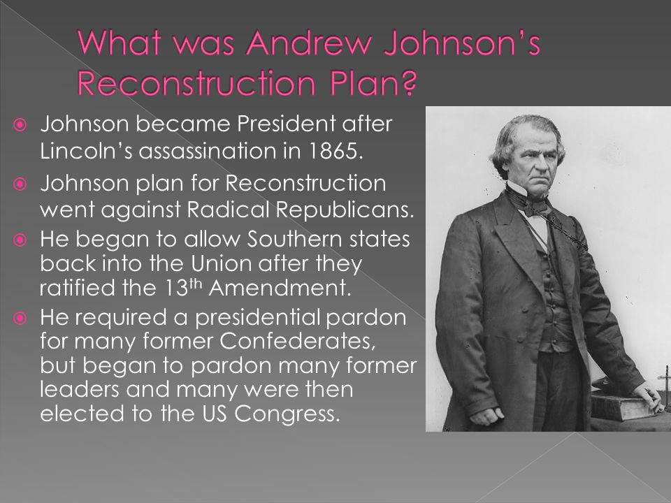 What was Andrew Johnson's Reconstruction Plan