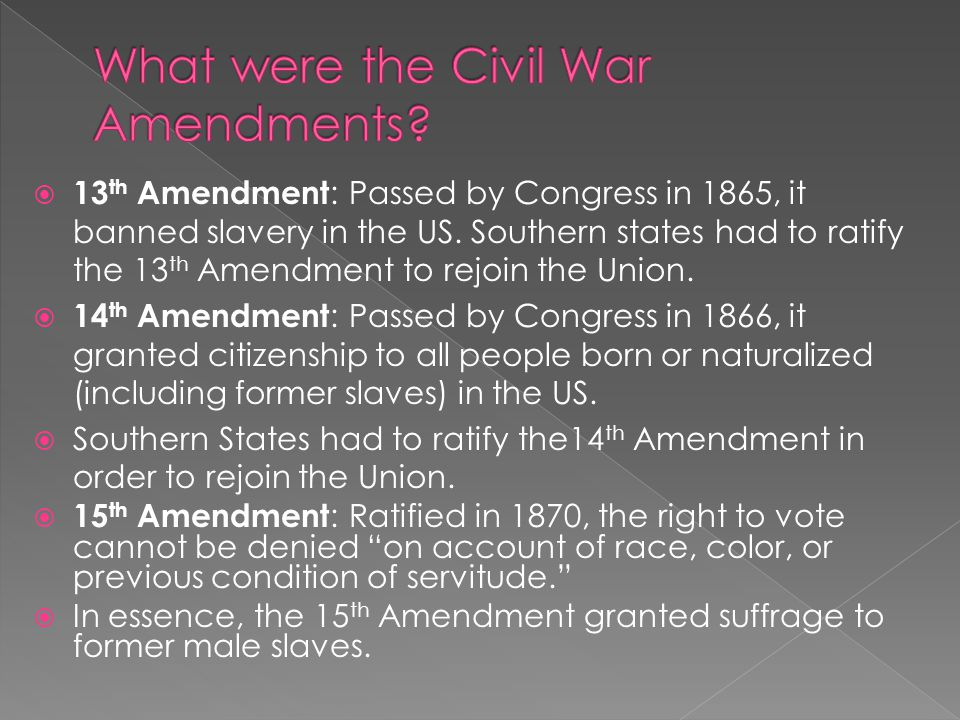 What were the Civil War Amendments