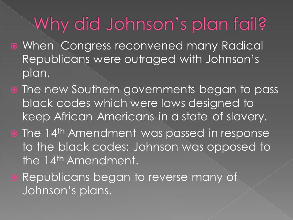 Why did Johnson's plan fail