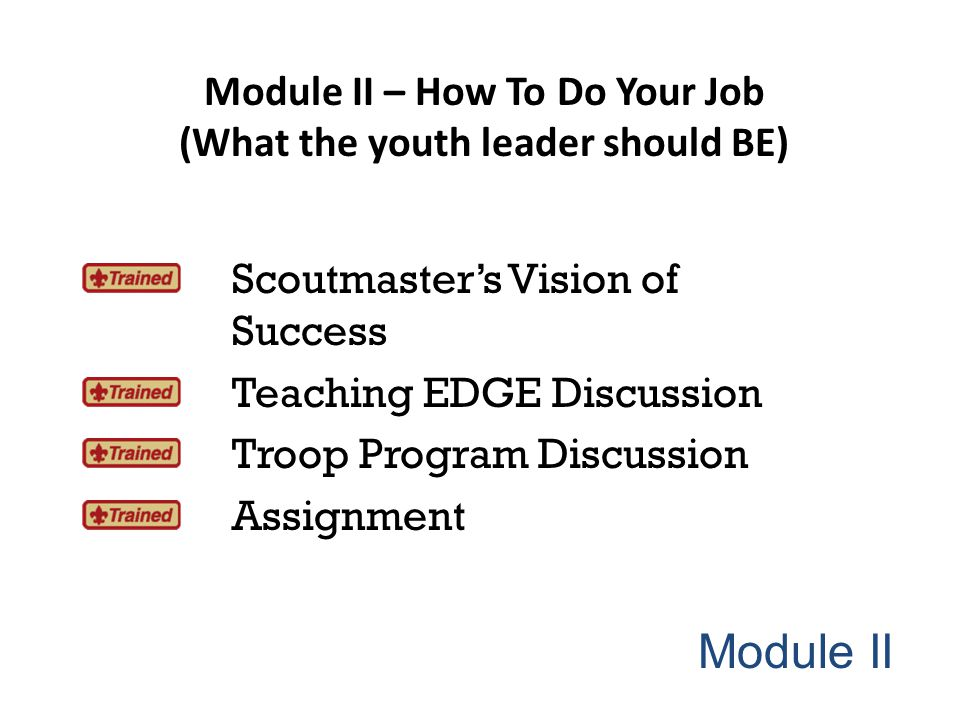 Module II – How To Do Your Job (What the youth leader should BE)