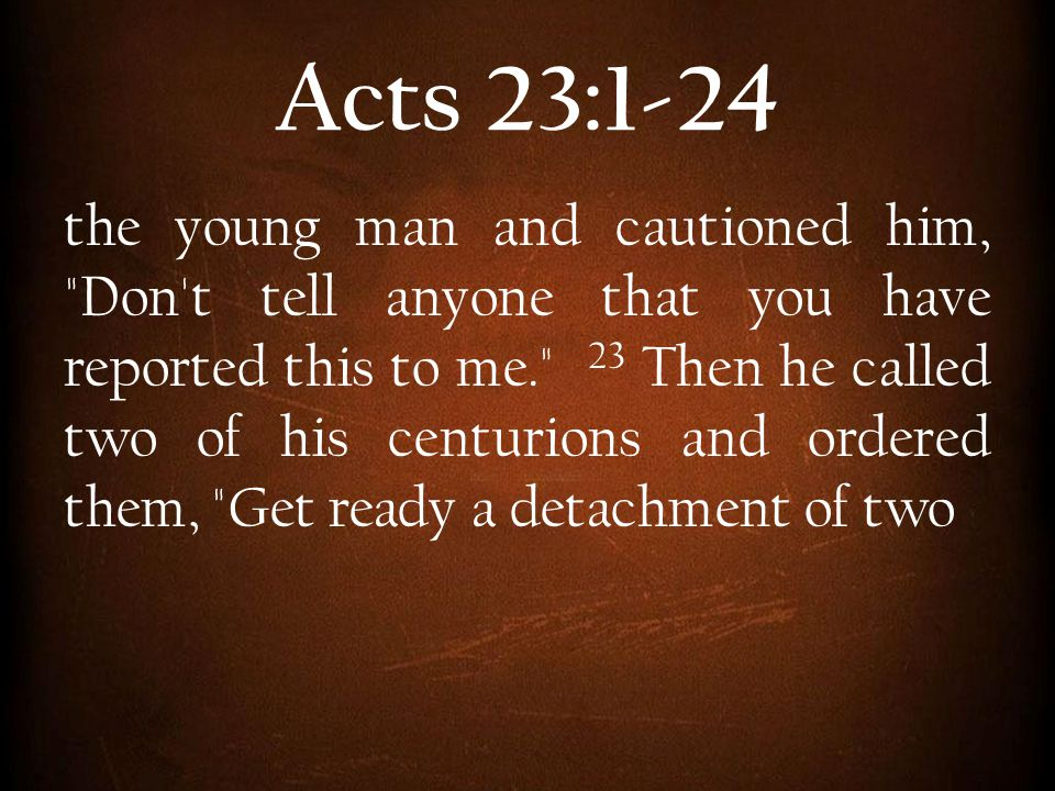 Acts 23:1-24
