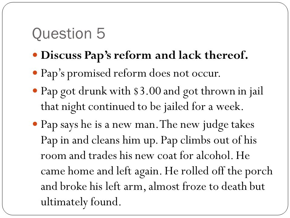 Question 5 Discuss Pap's reform and lack thereof.