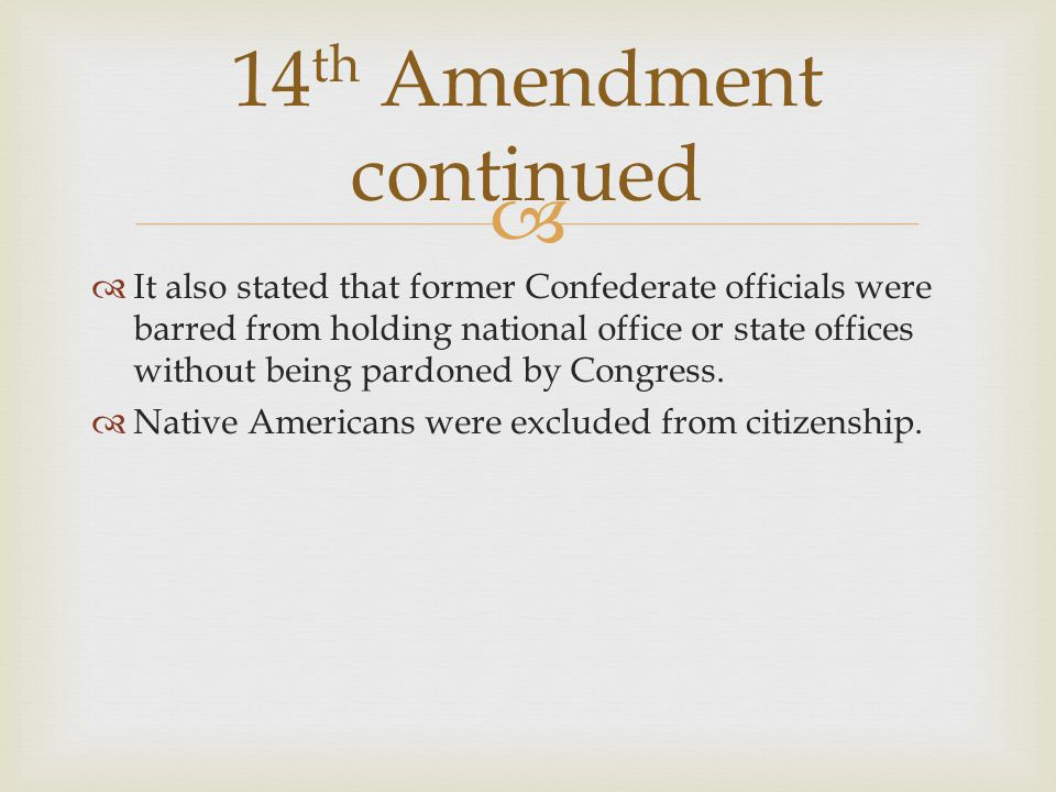 14th Amendment continued
