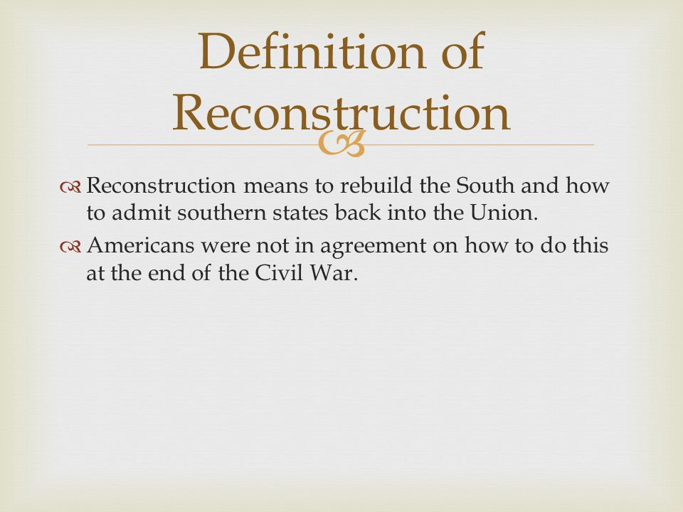 Definition of Reconstruction