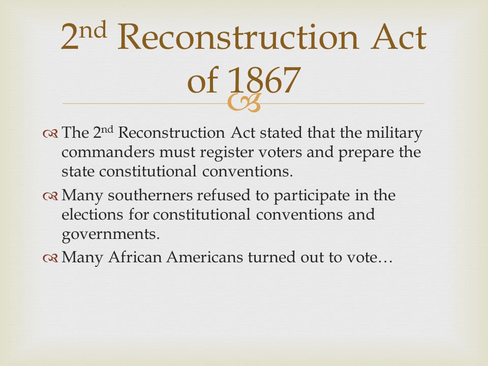 2nd Reconstruction Act of 1867