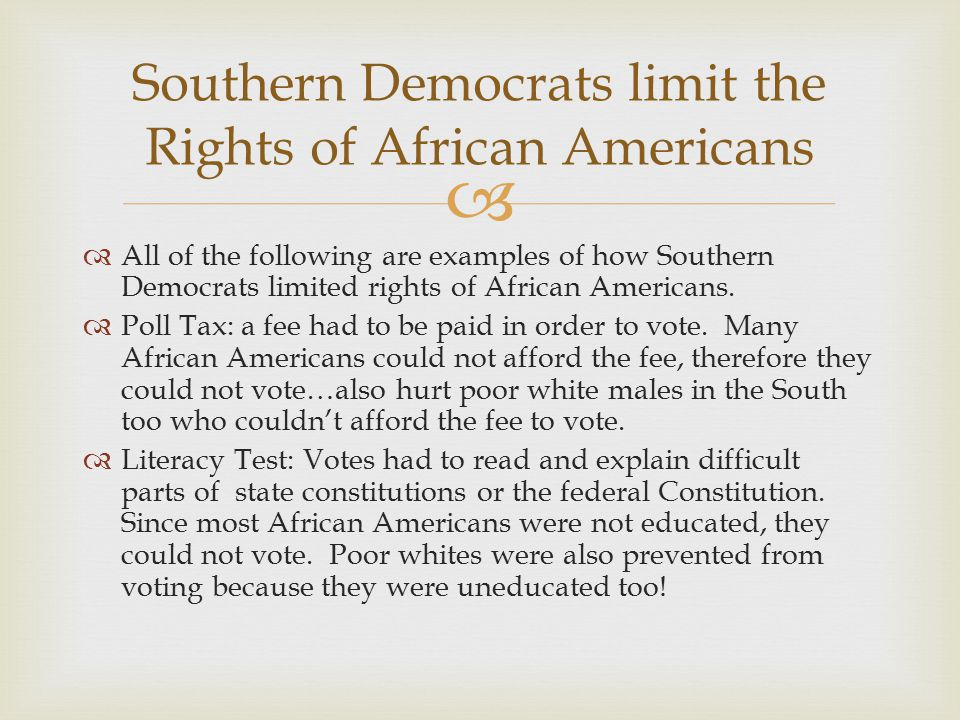 Southern Democrats limit the Rights of African Americans