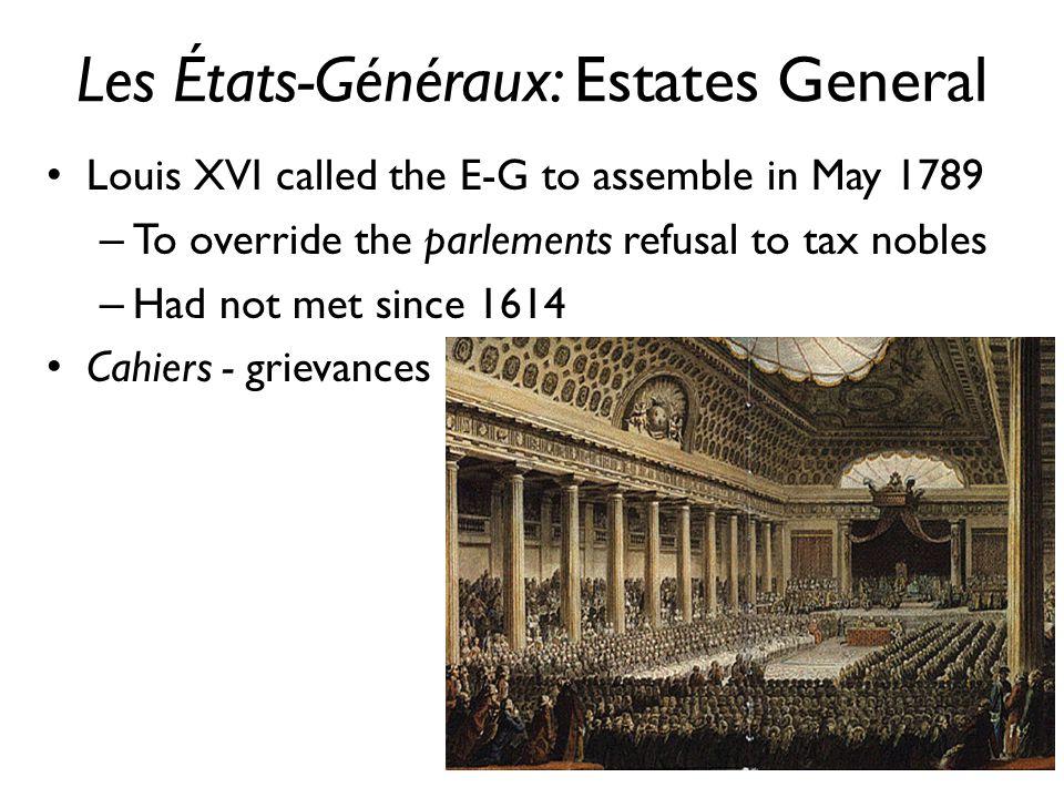 Les États-Généraux: Estates General