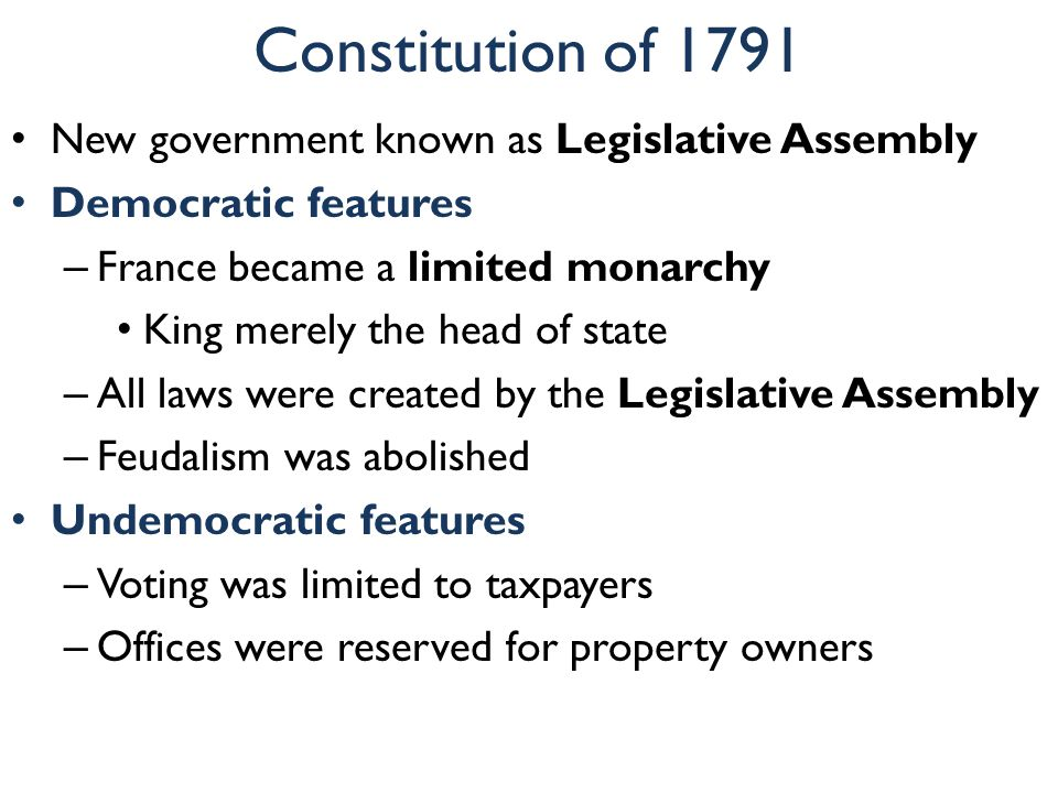 Constitution of 1791 New government known as Legislative Assembly