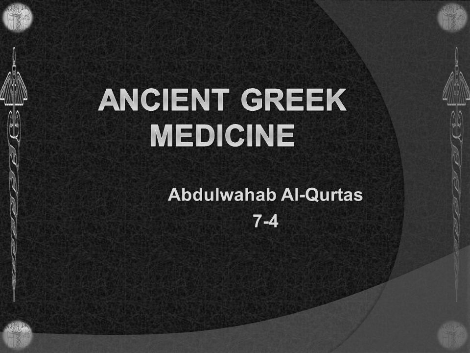 Ancient Greek Medicine