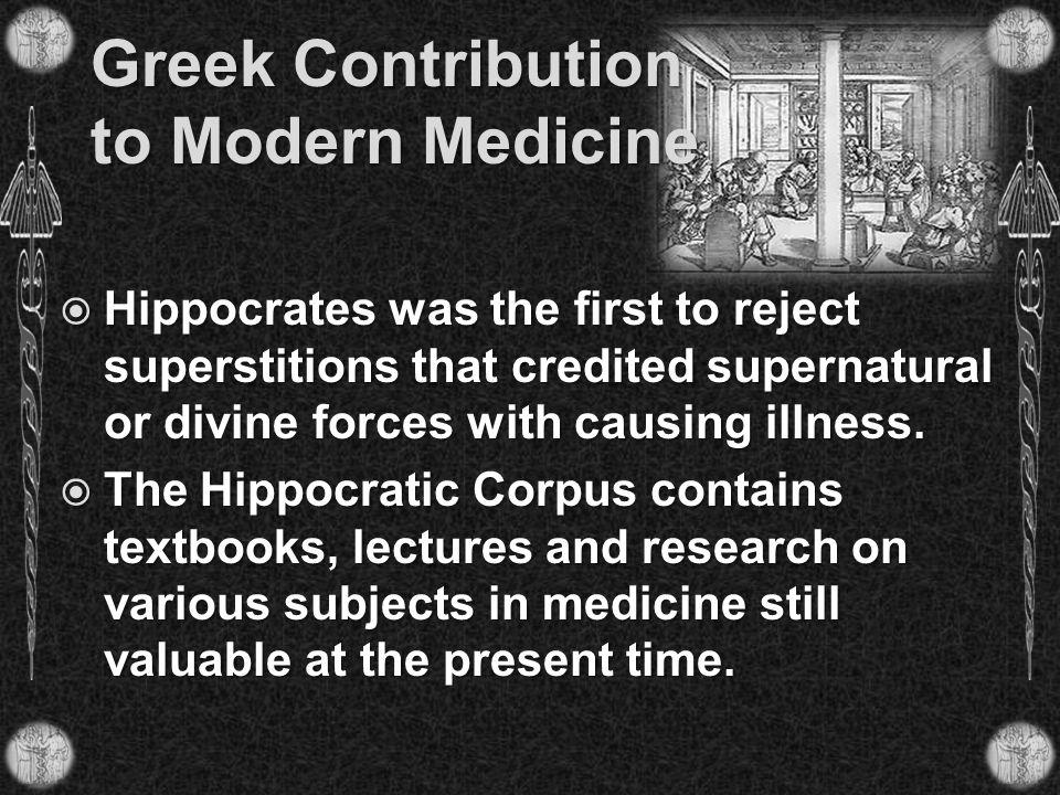 Greek Contribution to Modern Medicine
