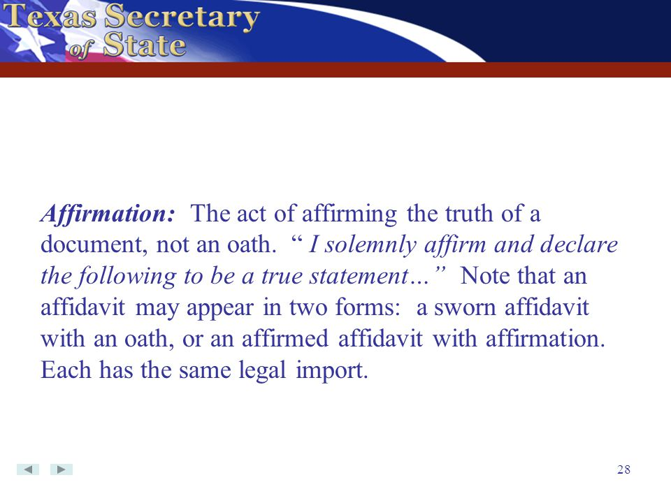 Affirmation: The act of affirming the truth of a document, not an oath