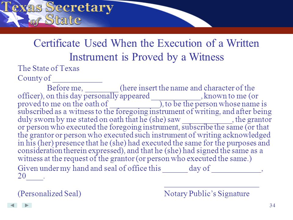 Certificate Used When the Execution of a Written Instrument is Proved by a Witness