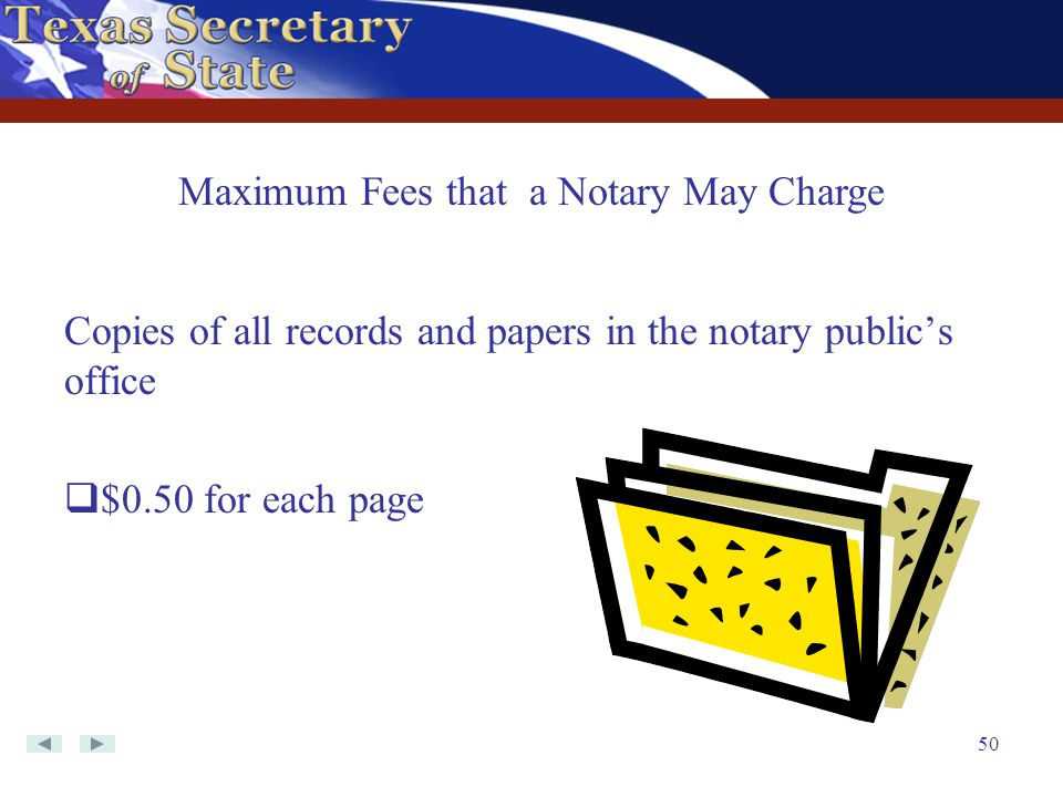 Maximum Fees that a Notary May Charge