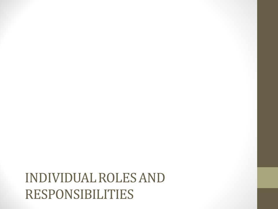 Individual roles and responsibilities