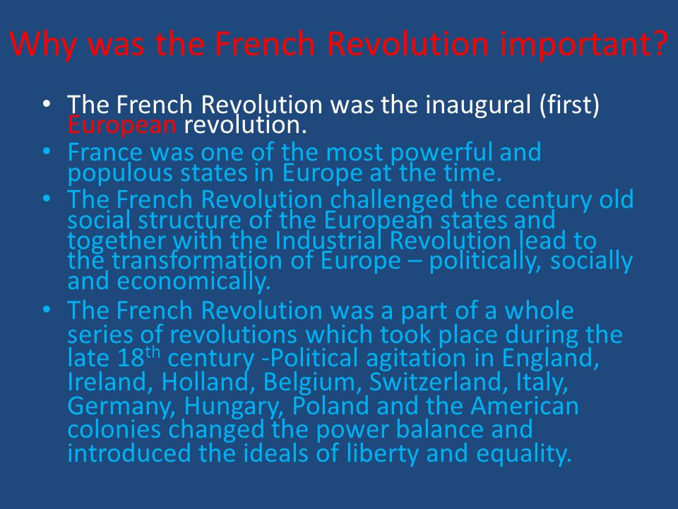 Why was the French Revolution important