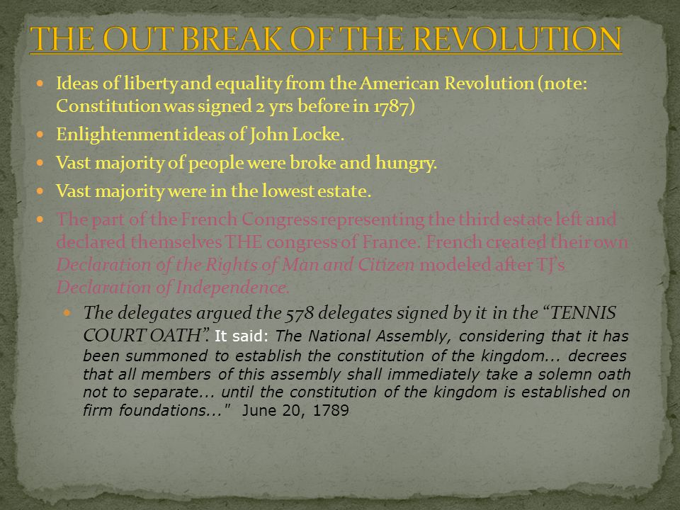 THE OUT BREAK OF THE REVOLUTION
