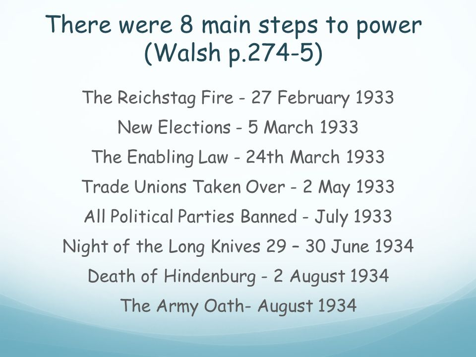 There were 8 main steps to power (Walsh p.274-5)