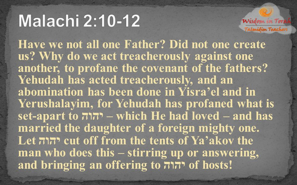 Malachi 2:10-12