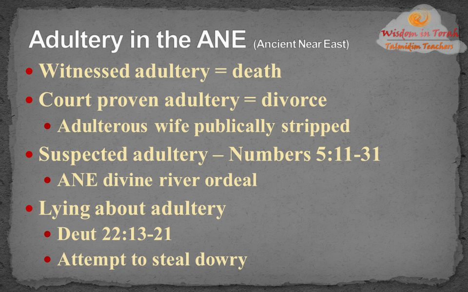 Adultery in the ANE (Ancient Near East)