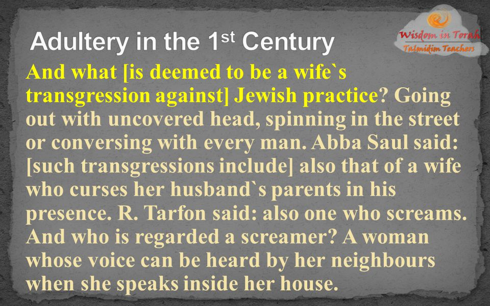 Adultery in the 1st Century