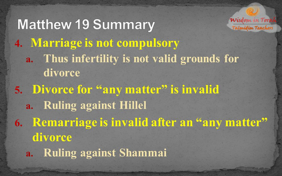 Matthew 19 Summary Marriage is not compulsory