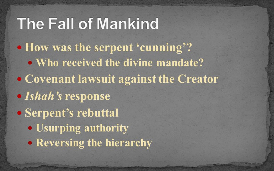 The Fall of Mankind How was the serpent 'cunning'
