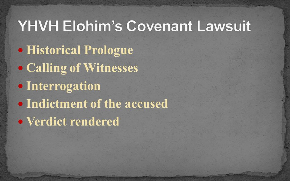 YHVH Elohim's Covenant Lawsuit
