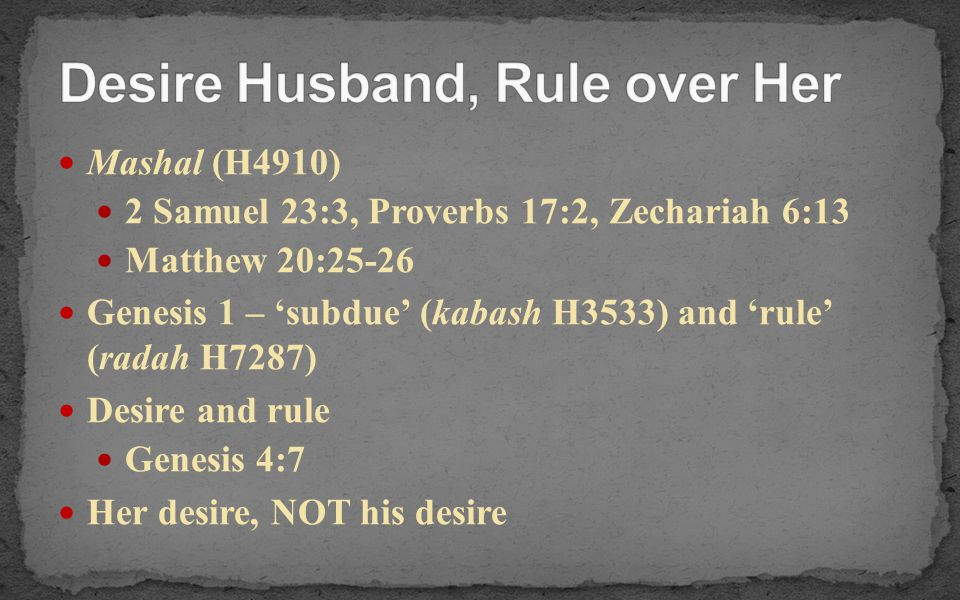 Desire Husband, Rule over Her