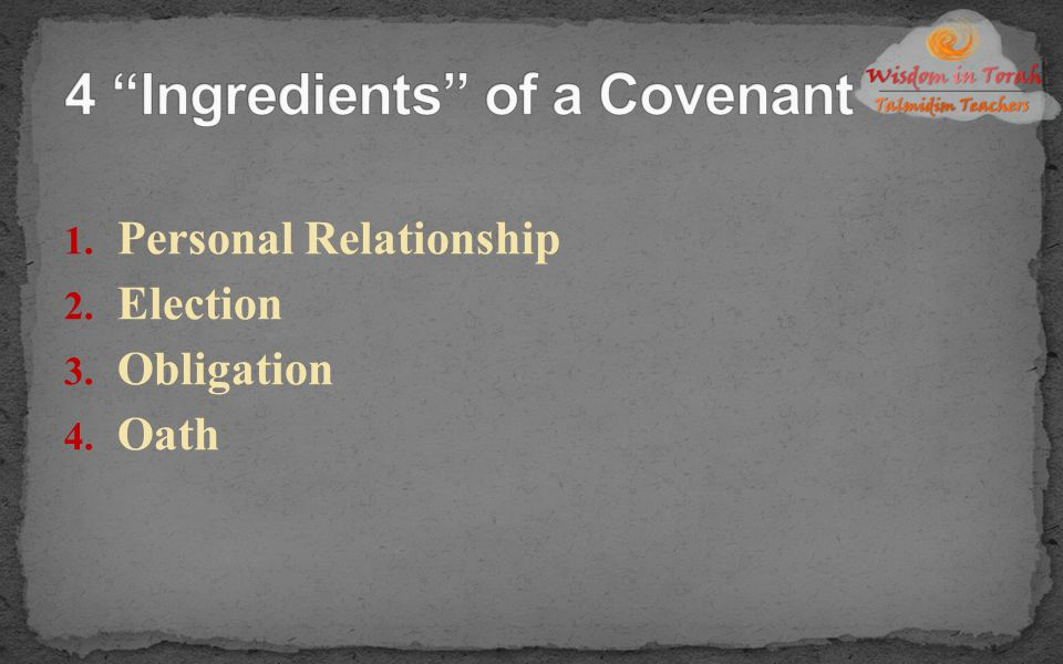 4 Ingredients of a Covenant